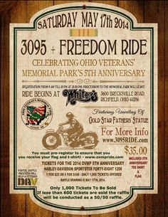 Richfield, OH - May 17, 2014: 3095+ Freedom Ride by the Ohio Veterans' Memorial Park. We will also, if enough tickets are sold be raffling off a 2014 Harley Davidson. For complete details you can visit www.3095ride.com