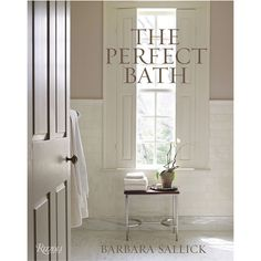 Superbe The Perfect Bath Book