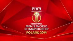 FIVB Volleyball Men's World Championship 2014 Poland