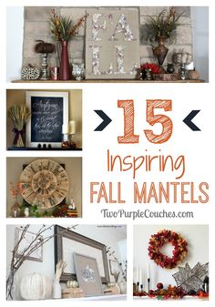 15 Inspiring Fall Mantels via www.twopurplecouches.com #Fall #Falldecor #homedecor #Autumn