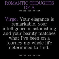Romantic thoughts of a Virgo….