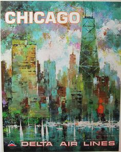 Delta Air Lines Chicago  Item #: 	TRV-2570  Category: 	Travel  Artist: 	Jack Laycox  Circa: 	1972  Origin: 	USA  Dim: 	22 x 28 in.