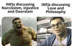 Hulk Memes, Personalidad Infj, Infj Type, Funny Jokes, Hilarious, Top Funny, Infj Infp, Intp, Infj Personality