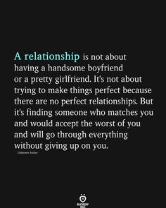 A Relationship Is Not About having a Handsome Boyfriend Or A Pretty Girlfriend.