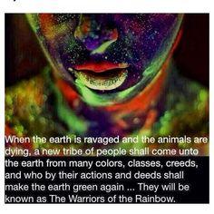 Rainbow warriors....Hopi Prophecy