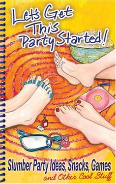 Let's Get This Party Started! Slumber Party « Library User Group