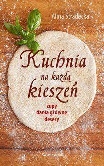 Kuchnia na każdą kieszeń - Alina Stradecka  | polskie przepisy