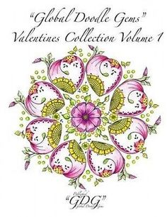 """Global Doodle Gems"" Valentines Collection Volume 1: ""The Ultimate Coloring Book"