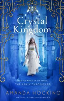 Read an exclusive excerpt of Crystal Kingdom (Kanin Chronicles #3) by Amanda Hocking at Wattpad before it hits shelves on August 4, 2015