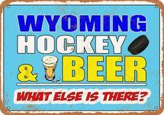 10x14 Metal Sign - Wyoming Hockey and Beer - Rusty Look #plaques #signs (ebay link) Tin Signs, Metal Signs, North Dakota Hockey, Michigan Hockey, Hamms Beer, Buick Roadmaster, Man Cave Signs, Street Signs, South Dakota