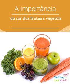 A importância da cor das #frutas e vegetais - Melhor com saúde  Em uma #dieta #saudável é recomendável comer diariamente pelo menos cinco frutas e duas ou três porções de #vegetais, especialmente de cores variadas,