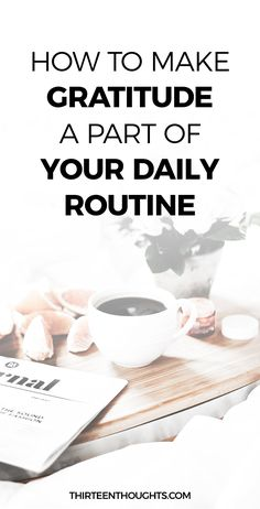 How to Practice Gratitude on Daily Basis #gratitude #life #selfgrowth lifestyle #happy mindful #mindfulness happiness, love, gratitude, self-growth, words, personal growth #grateful #words #routine