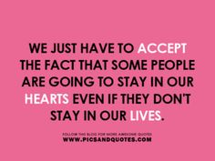 Some people stay in our hearts.