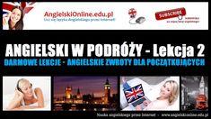 ANGIELSKI W PODRÓŻY - Lekcja 2 (Angielskie zwroty na wakacjach) - Darmowe Lekcje MP3. #angielskiezwroty #angielski #naukaangielskiego #lekcjeangielskiego #angielskionline #angielskimp3 #angielskiprzezinternet #angielskizadarmo #angielskionlinetv