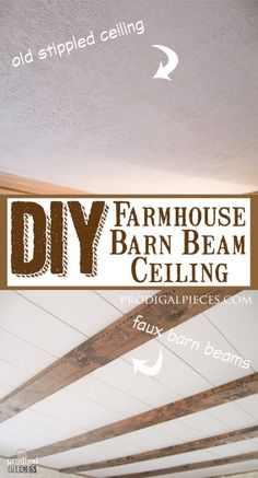 DIY Farmhouse Style Faux Barn Beam Ceiling by Prodigal Pieces | prodigalpieces.com
