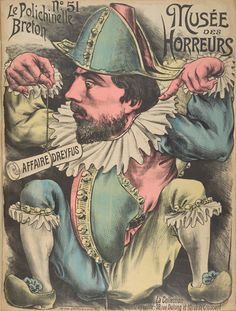 """No. 51 Le Polichinelle Breton. From Duke Digital Collections. Collection: Musée des Horreurs. Caricature of an unidentified man dressed as a clown holding a scroll marked """"Dreyfus Affair."""""""