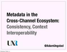 UX Romandie Episode 14: Metadata in the Cross-Channel Ecosystem
