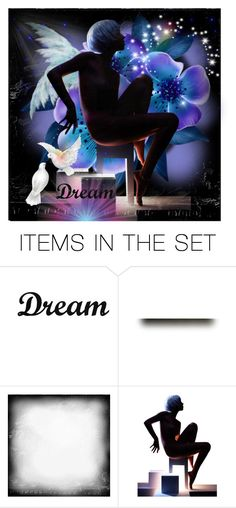"""Dream"" by nightowl59 ❤ liked on Polyvore featuring art"