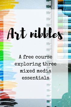 a free course covering 3 mixed media essentials