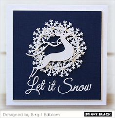 Featuring Creative Dies from Penny Black's newest Christmas collection, Season's Greetings