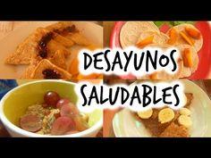 4 IDEAS DE DESAYUNOS SALUDABLES, RICOS Y FÁCILES - YouTube