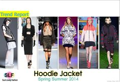 Hoodie Jacket #Fashion Trend for Spring Summer 2014  #fashion2014 #spring2014 #trends #hoodie #jacket