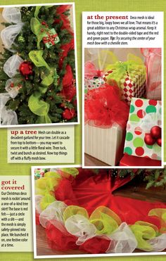 Deco mesh makes beautiful big bows and adds bold color to trees.