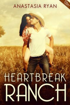 Heartbreak Ranch (A Very Sexy Romance) - Anastasia Ryan (new cover), https://www.goodreads.com/book/show/18461601-heartbreak-ranch?ac=1