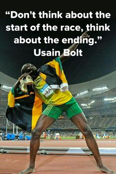 Usain Bolt in Track and Field tells us how he begins with the end in mind.