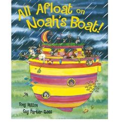 All Afloat on Noah's Boat (Paperback) - Common by Illustrated by Guy Parker-Rees By (author) Tony Mitton http://www.amazon.com/dp/B00FFBQ4EA/ref=cm_sw_r_pi_dp_kwLQwb1W2QVCT
