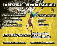 La IMPORTANCIA de la RESPIRACIÓN en la ESCALADA Climbers, Rock Climbing, Bouldering, Control, Paracord, Hiking, Training, Tattoo, Fitness