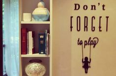 Don't forget to play! :)   #quote #sagoma da appendere al #muro di #casa