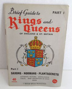 VTG BRIEF GUIDE TO KINGS & QUEENS of England & GT Britain PART 1 40 pgs