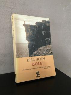 """""""Isole"""" Bill Holm, prima e unica edizione Guanda, 2002"""
