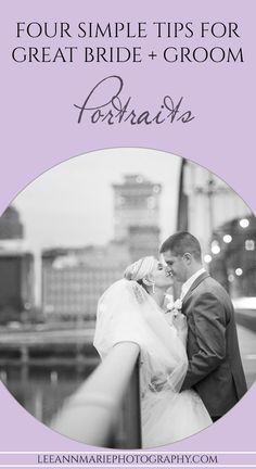 Four simple tips for great bride and groom portraits - for wedding photographers