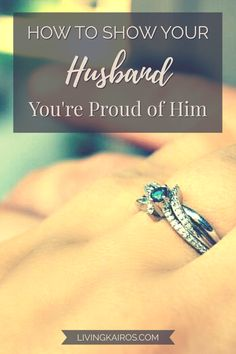 Sometimes we forget to acknowledge our husbands and all the things they do for our family. Learn how to show your husband you're proud of him. How to Show Your Husband You're Proud of Him Christian Couples, Christian Love, Christian Marriage, Christian Living, Christian Faith, Relationship Verses, Relationships, Biblical Marriage, Women Of Faith