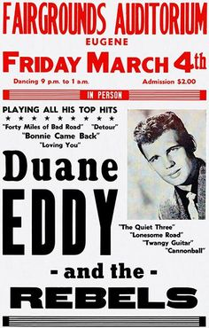 Duane Eddy And The Rebels - 1960 - Concert Poster Magnet Rock Posters, Band Posters, Vintage Concert Posters, Vintage Posters, Duane Eddy, Rockabilly Music, Classic Rock And Roll, Jazz Band, Rock Concert