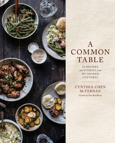 A Common Table: 80 Recipes and Stories from My Shared Cultures by Cynthia Chen McTernan made my best cookbooks of 2018 list and is one of our. Menu Design, Food Design, Cookbook Design, Cookbook Pdf, Food 52, Food Menu, Bar Restaurant Design, Jane Restaurant, Red Bowl
