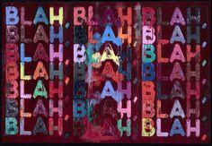 Mel Bochner, Blah, Blah, Blah (2013)