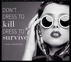Don't Dress to Kill