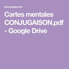 Cartes mentales CONJUGAISON.pdf - Google Drive Instructional Technology, Instructional Strategies, Google Drive, French Worksheets, Problem Based Learning, Multiple Intelligences, Digital Storytelling, Flipped Classroom, Blended Learning