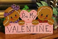 Hand Painted Shelf Sitter Gingerbreads  BE MY VALENTINE  #HandPainted
