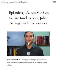 Ep 39: 2020 Aug 24 Aaron Maté Thomas Drake, Freedom, Pilgrim, Liberty, Political Freedom