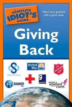 The Complete Idiot's Guide to Giving Back, http://www.amazon.com/dp/1592578942/ref=cm_sw_r_pi_awdm_Dkfwxb9VPC19C