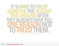 its you again | Its hard to trust someone, quotes about broken trust | My Quotes Home ...