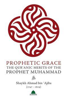 @MeccaBooks has Prophetic Grace : The Qur'anic Merit s of the Prophet Muhammad #@meccabooks