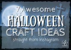 7 Awesome Halloween Craft Ideas from Instagram