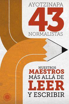 #43 #Ayotzinapa #Mexico