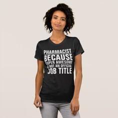 #Pharmacist Job Title Shirt - customized designs custom gift ideas