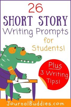 One of the best things students can do to hone their story-writing skills is to practice doing it. Make practice a bit easier with these short story prompts. #shortstorywriting #shortstoryprompts #writingshortstories #journalbuddies